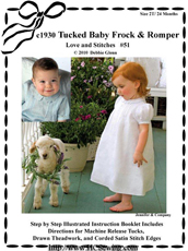#51 c1930 Tuckeed Baby Frock and Romper